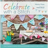 Celebrate with a Stitch by Mandy Shaw