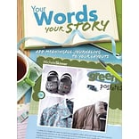 Your Words, Your Story by Michele Skinner