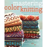Mastering Color Knitting by Melissa Leapman
