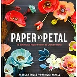 Paper to Petal by R. Thuss