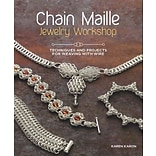 Chain Maille Jewelry Workshop by K. Karon
