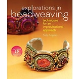 Explorations in Beadweaving by K Angeley