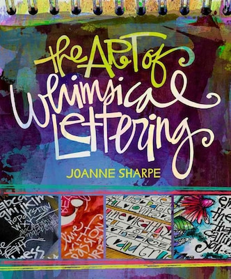 The Art Of Whimsical Lettering By J Sharpe