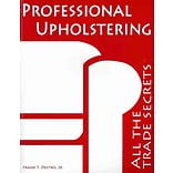 Professional Upholstering:All Trade Secrets