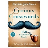 The New York Times Curious Crosswords: 150 Easy to Hard Puzzles