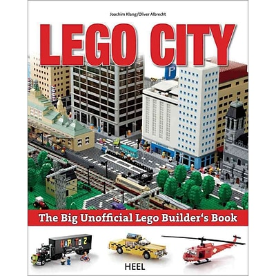 The Bg Unofficial Lego Builders Book: Build Your Own City