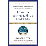 How to Write & Give a Speech by Joan Detz