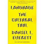 Language: The Cultural Tool by Daniel L. E.