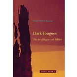 Dark Tongues by Daniel Heller-Roazen