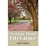 Writing About Literature by E. Roberts