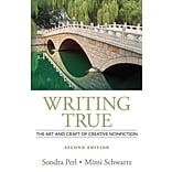 Writing True by Sondra Perl & Mimi Schwartz