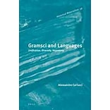 Gramsci and Language by Alessandro Carlucci