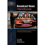 Broadcast News Handbook by C. A. Tuggle