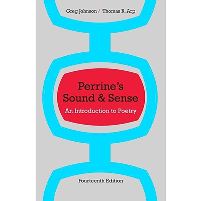Perrines Sound & Sense: An Introduction to Poetry