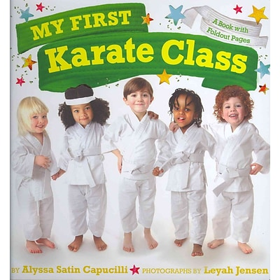 My First Karate Class: A Book with Foldout Pages