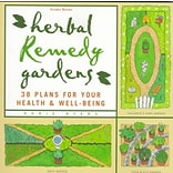 Herbal Remedy Gardens by Dorie Byers