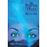 The Forgotten World by Tiffani Martin