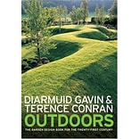 Outdoors: The Garden Design Book for the Twenty-First Century