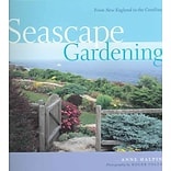 Seascape Gardening: From New England to the Carolinas
