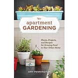 Apartment Gardening by Amy Pennington