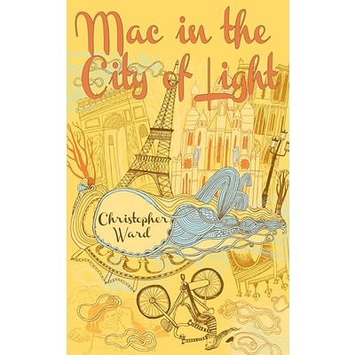 Mac in the City of Light (The Adventures of Mademoiselle Mac)