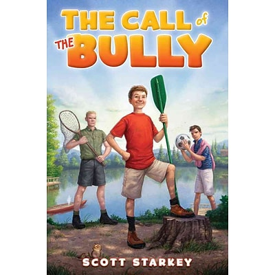 The Call of the Bully: A Rodney Rathbone Novel (How to Beat the Bully)