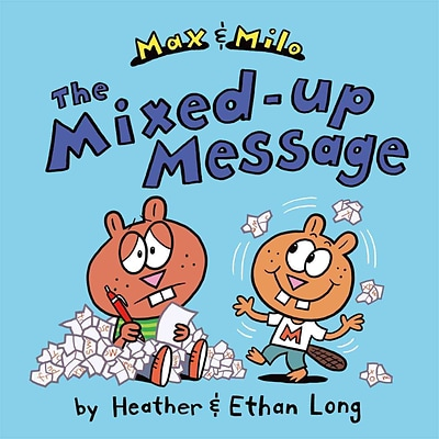 Max & Milo The Mixed-up Message (Max and Milo)