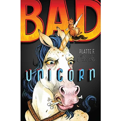 Bad Unicorn (The Bad Unicorn Trilogy)