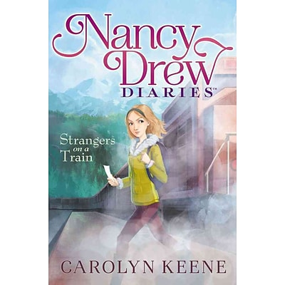 Strangers on a Train (Nancy Drew Diaries)