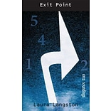 Exit Point by Laura Langston