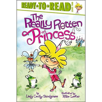 The Really Rotten Princess (Ready-to-Reads)