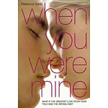When You Were Mine by Rebecca Serle