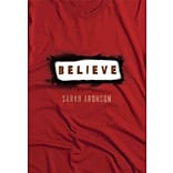 Believe by Sarah Aronson