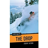 The Drop by Jeff Ross