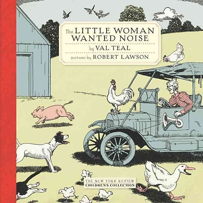 The Little Woman Wanted Noise (New York Review Books Childrens Collection)