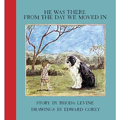 He Was There From the Day We Moved In (New York Review Books Childrens Collection)