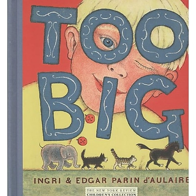 Too Big (New York Review Childrens Collection)
