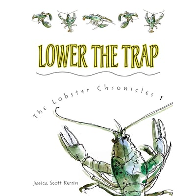 Lower the Trap (Lobster Chronicles)