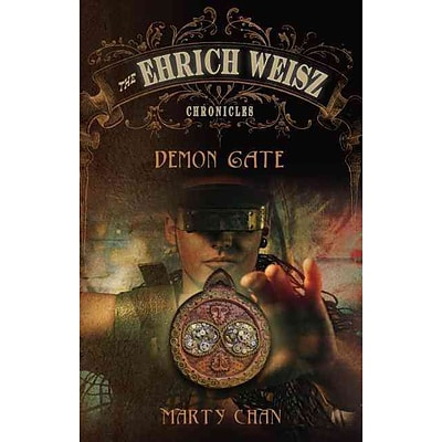 The Ehrich Weisz Chronicles : Demon Gate