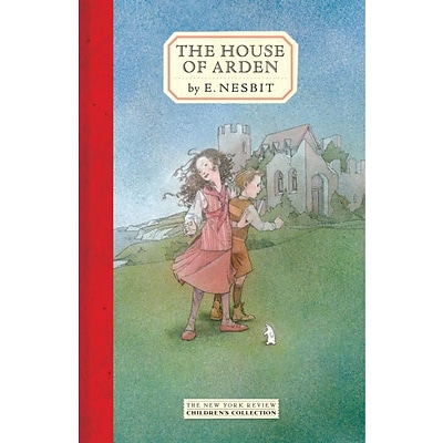 The House of Arden (New York Review Childrens Collection)