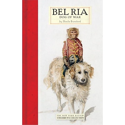 Bel Ria: Dog of War (New York Review Childrens Collection)
