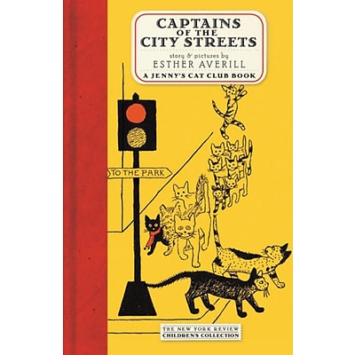 Captains of the City Streets (New York Review Childrens Collection)
