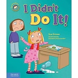 I Didnt Do It!: A book about telling the truth (Our Emotions and Behavior)