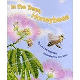 In the Trees, Honey Bees! by Lori Mortensen