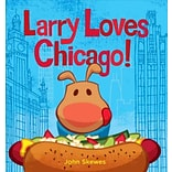 Larry Loves Chicago! by John Skewes