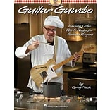 Guitar Gumbo: Savory Licks, Tips & Quips for Serious Players by Greg Koch