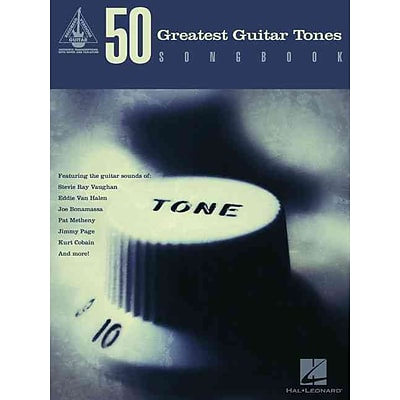 50 Greatest Guitar Tones Songbook (Guitar Recorded Versions)