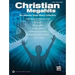 Christian Megahits by Alfred Publishing Staff