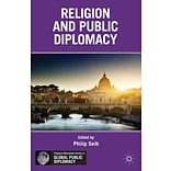 Religion and Public Diplomacy by Philip Seib