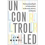 Uncontrolled by Jim Manzi